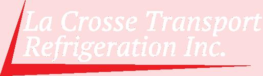 La Crosse Transport Refrigeration Inc